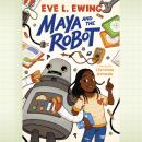 Maya and the Robot Audiobook