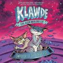 Klawde: Evil Alien Warlord Cat: Emperor of the Universe #5 Audiobook