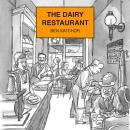 The Dairy Restaurant Audiobook