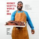 Rodney Scott's World of BBQ: Every Day Is a Good Day: A Cookbook Audiobook