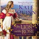Lion and the Rose, Kate Quinn