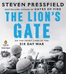 The Lion's Gate: On the Front Lines of the Six Day War Audiobook