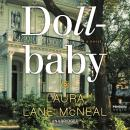 Dollbaby: A Novel, Laura Lane Mcneal