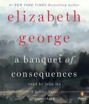 Banquet of Consequences: A Lynley Novel, Elizabeth George