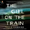 The Girl on the Train: A Novel Audiobook