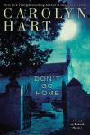 Don't Go Home: Death on Demand Mysteries, Carolyn Hart