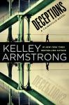 Deceptions: A Cainsville Novel, Kelley Armstrong