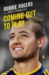 Coming Out to Play, Eric Marcus, Robbie Rogers