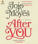 After You: A Novel, Jojo Moyes