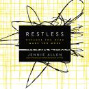 Restless: Because You Were Made for More Audiobook