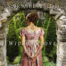 Lady at Willowgrove Hall, Sarah E. Ladd