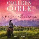 Heart's Betrayal, Colleen Coble