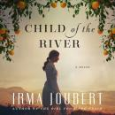 Child of the River, Irma Joubert