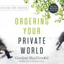 Ordering Your Private World Audiobook