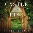 Castle on the Rise Audiobook