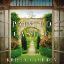 The Painted Castle Audiobook