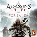 Forsaken: Assassin's Creed Book 5 Audiobook