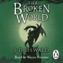 The Broken World: The Ballad of Sir Benfro Book Four Audiobook