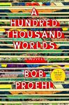 Hundred Thousand Worlds, Bob Proehl