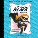The Princess in Black, Books 1-3: The Princess in Black; The Princess in Black and the Perfect Princ Audiobook