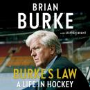 Burke's Law: A Life in Hockey Audiobook