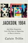 Jackson, 1964: And Other Dispatches From Fifty Years of Reporting on Race in America Audiobook