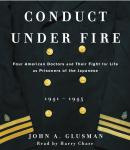 Conduct Under Fire, John Glusman