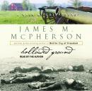Hallowed Ground: A Walk at Gettysburg Audiobook