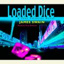 Loaded Dice, James Swain