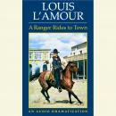 Ranger Rides to Town, Louis L'amour