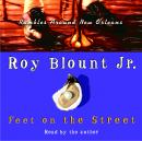 Feet on the Street: Rambles Around New Orleans Audiobook