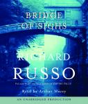 Bridge of Sighs, Richard Russo