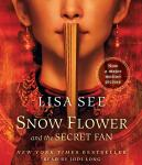Snow Flower and the Secret Fan: A Novel, Lisa See