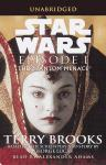 Phantom Menace: Star Wars: Episode I, Terry Brooks