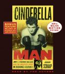 Cinderella Man: James J. Braddock, Max Baer and the Greatest Upset in Boxing History, Jeremy Schaap