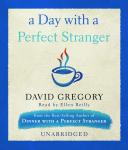 Day with a Perfect Stranger, David Gregory