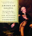 American Gospel: God, the Founding Fathers, and the Making of a Nation Audiobook