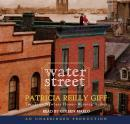 Water Street, Patricia Reilly Giff
