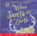 When Santa Fell to Earth, Cornelia Funke