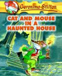 Geronimo Stilton Book 3: Cat and Mouse in a Haunted House, Geronimo Stilton