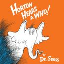 Horton Hears a Who, Dr. Seuss