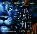 Stone Light, The Dark Reflections: Book #2: Book Two, Kai Meyer
