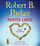 Painted Ladies: A Spenser Novel, Robert B. Parker