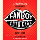 Astonishing Adventures of Fanboy and Goth Girl, Barry Lyga