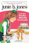 Junie B. Jones & the Yucky Blucky Fruitcake: Junie B. Jones #5, Barbara Park