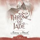 Throne of Jade, Naomi Novik