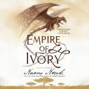 Empire of Ivory, Naomi Novik
