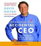Education of an Accidental CEO: Lessons Learned from the Trailer Park to the Corner Office, John Boswell, David Novak