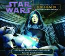 Star Wars: MedStar II: Jedi Healer: A Clone Wars Novel, Steve Perry, Michael Reaves
