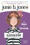 Junie B. Jones is Not a Crook: Junie B. Jones #9, Barbara Park